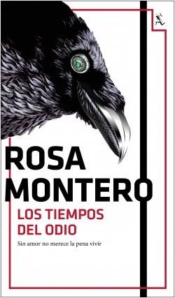 Los tiempos del odio de Rosa Montero