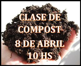 8 DE ABRIL 10 HS CLASE DE ELABORACIÓN DE COMPOST EN EL HOGAR