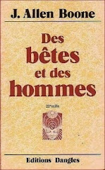 Des btes et des hommes - J. Allen Boone