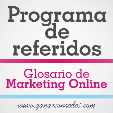Programa de referidos | Glosario de marketing Online