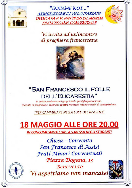 San Francesco il folle dell'Eucarestia!