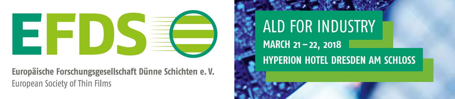 EFDS ALD for Industry 2018, March 21-22, Dresden, Germany