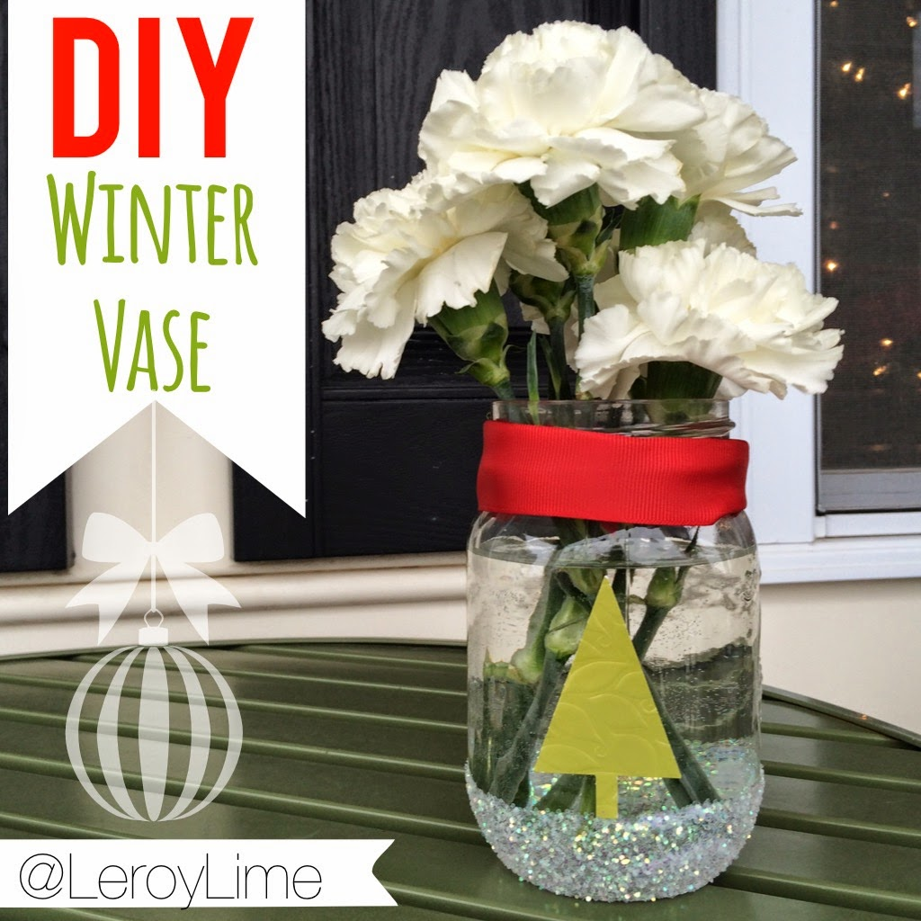 DIY Winter Vase - Glitter Project - LeroyLime