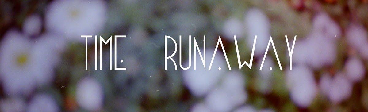 Time Runaway