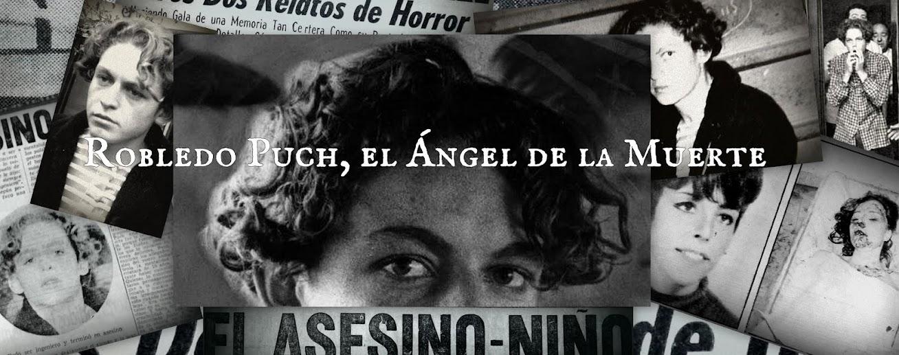 Robledo Puch, el ángel de la muerte.