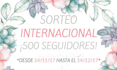 SORTEO INTERNACIONAL ¡¡¡ 500 SEGUIDORES !!!