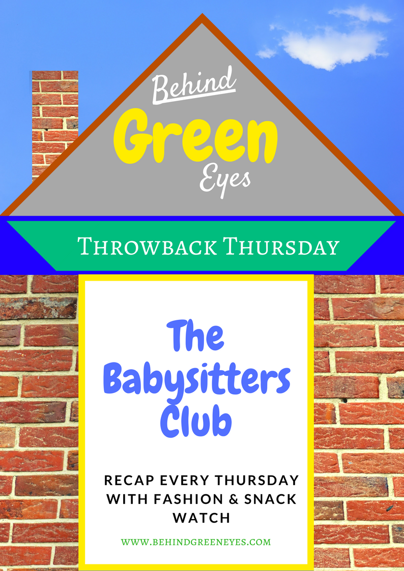 Weekly Babysitters Club Recaps!
