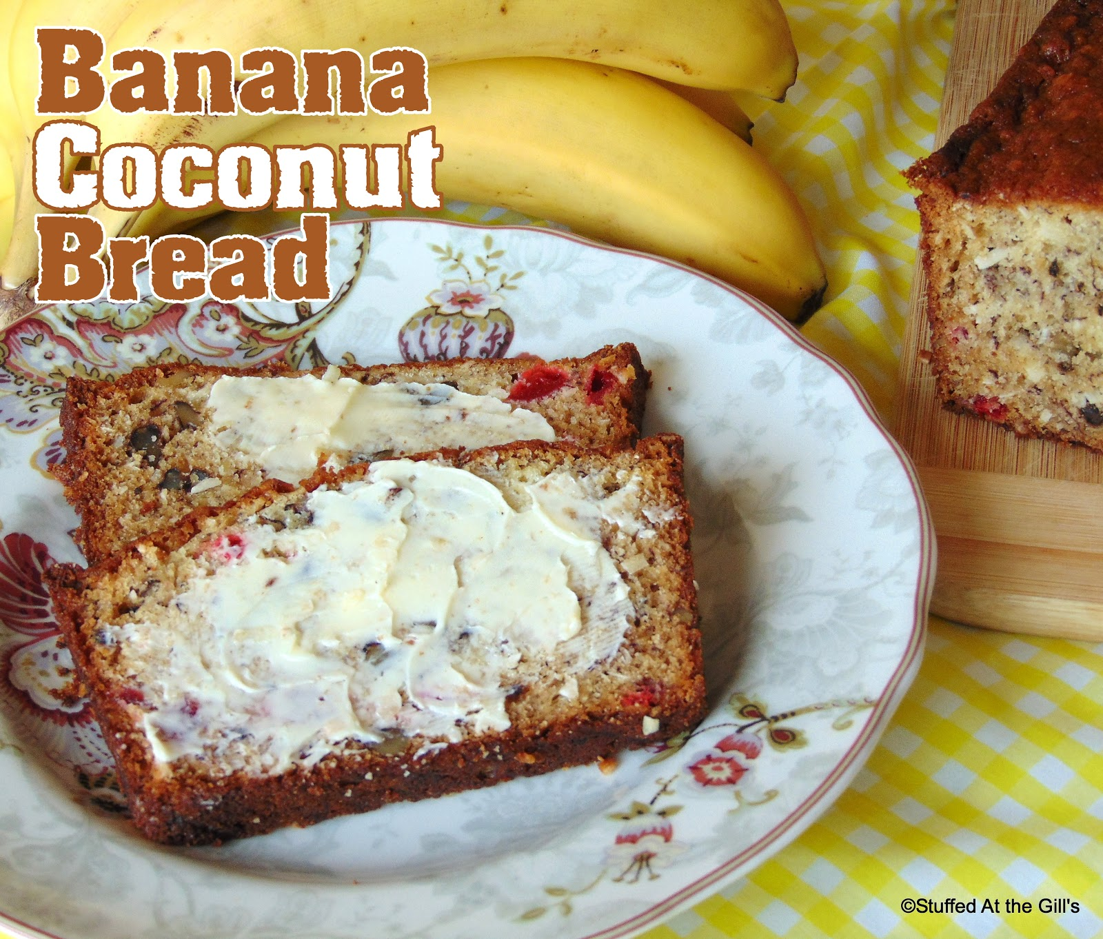 Banana Coconut Bread with a spread of butter.
