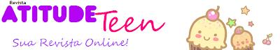 Atitude Teen >> Sua Revista Online!