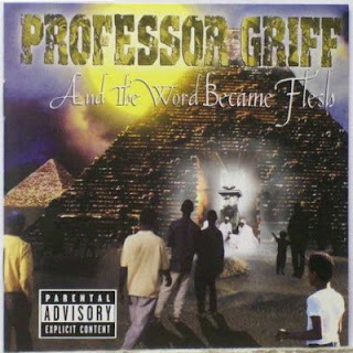Professor Griff – And The Word Became Flesh (2001) Flac