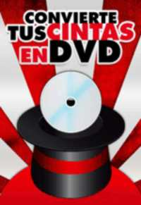 TUS VIEJAS CINTAS A DVD
