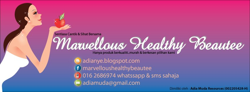 Adia Muda....Marvellous Healthy Beautee