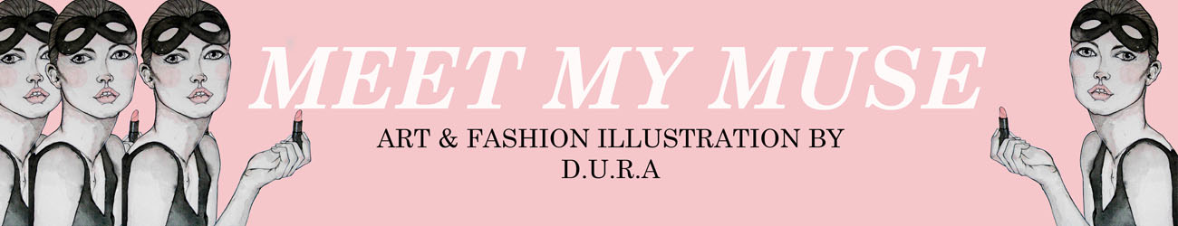 Meet My Muse // Art & Fashion Illustration