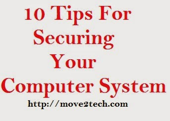 10 Tips For Securing Your Computer System | 10 Tips To Protect Your Computer