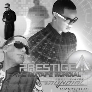 Daddy Yankee – Prestige (The Mixtape) (2011)