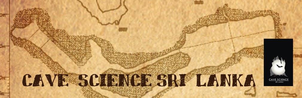 CAVE SCIENCE SRILANKA