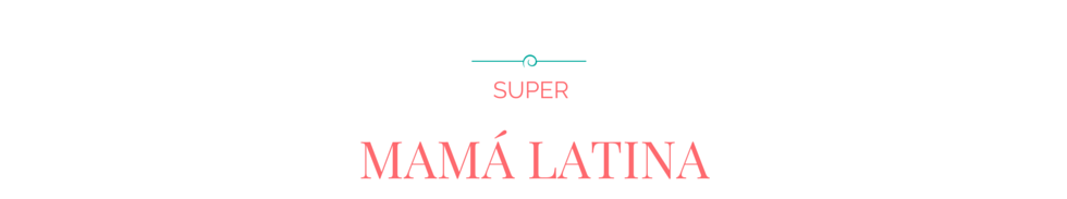 Super Mamá Latina