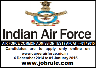 IAF Air Force Common Admission Test-AFCAT 01/2015 Advertisement & Online Application Form