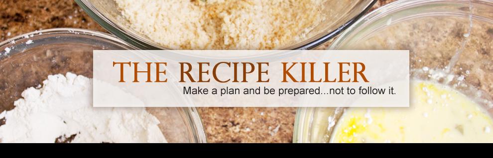The Recipe Killer