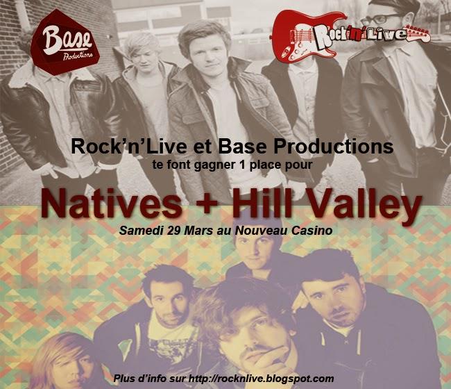 concours hill valley natives base productions rock'n'live blog nouveau casino paris mars 2014 marie le bannier guillaume torrent