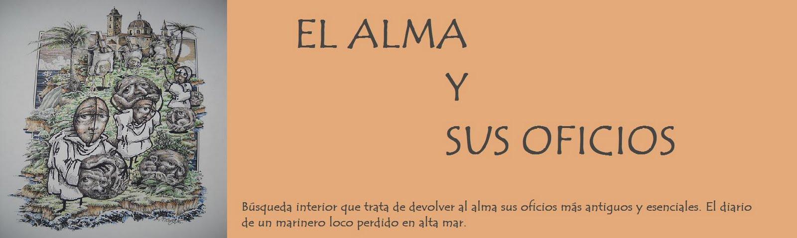 EL ALMA Y SUS OFICIOS