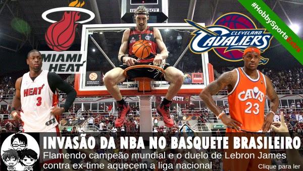 Pocket Hobby - www.pockethobby.com - #HobbySports - Invasão da NBA no basquete brasileiro