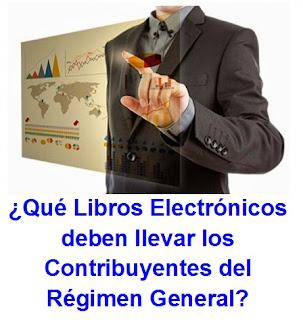 Que-Libros Electronicos-deben-llevar-los-Contribuyentes-del-Regimen-General