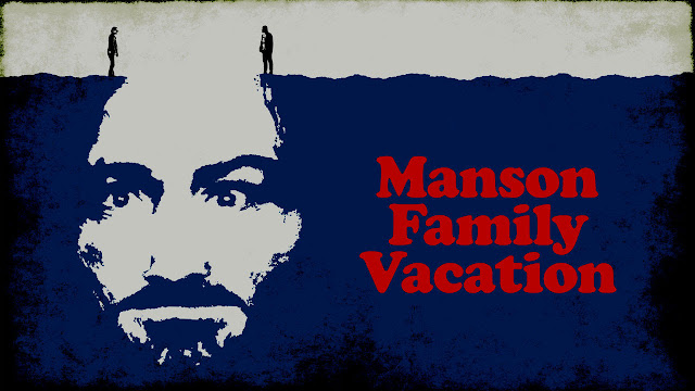 Manson Family Vacation - - exclusively on @Netflix #streamteam