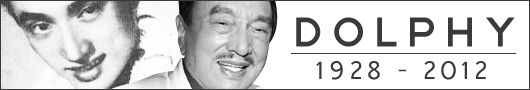 Dolphy (1928-2012)