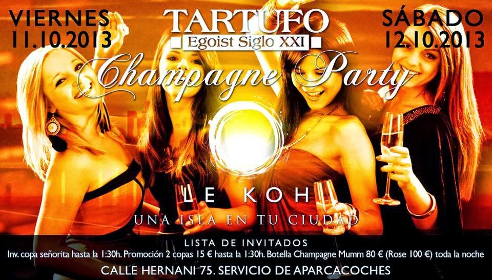 TARTUFO CLUB: SÁBADO 12 DE OCTUBRE - CHAMPAGNE PARTY