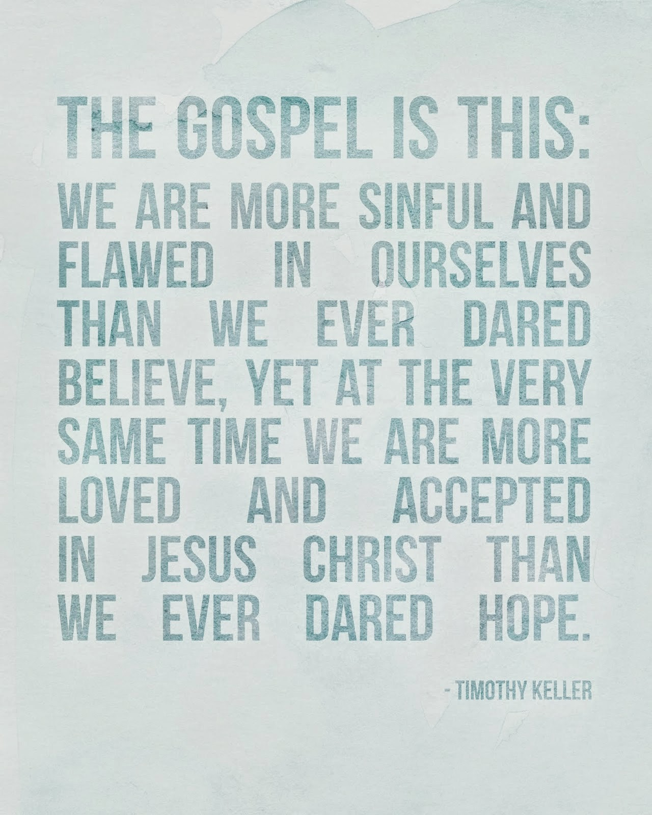 The Gospel is...