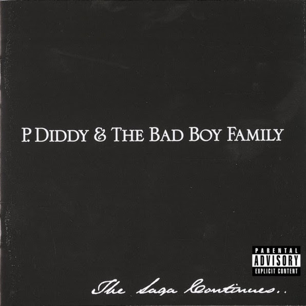 P. Diddy & The Bad Boy Family - The Saga Continues...  Cover