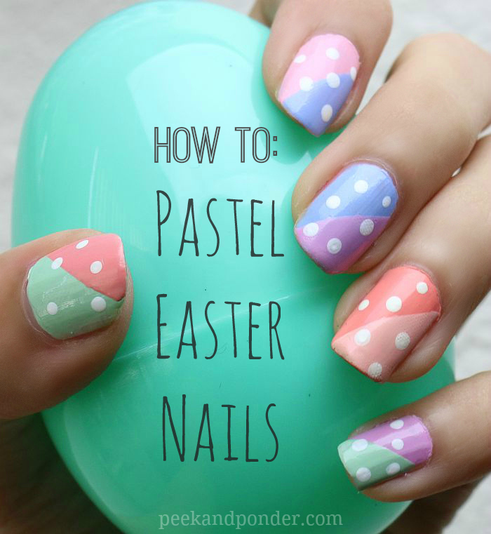 How to: Pastel Easter Nails