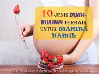 kehamilan ,buah-buahan