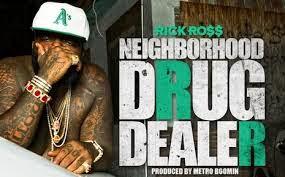 Rick Ross - Neighborhood Drug Dealer Lyrics