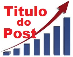 Como criar ttulos otimizados para seus posts