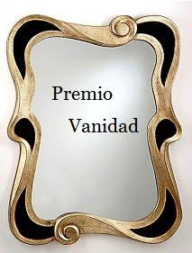 Premio Vanidad.