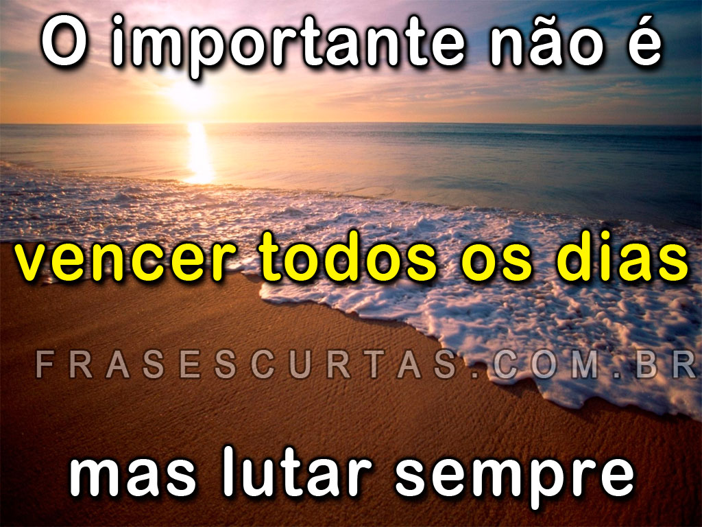 As Frases mais Curtidas - Super Frase