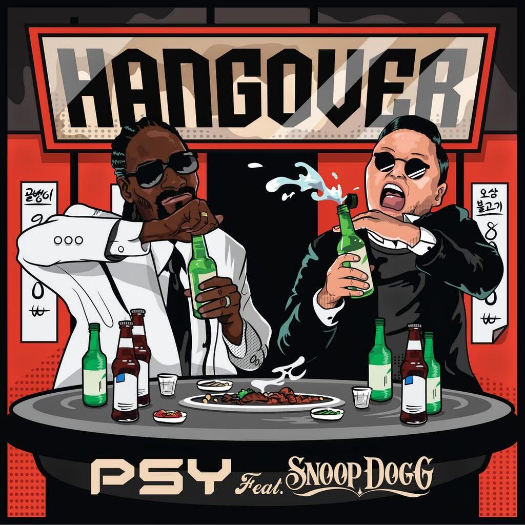 PSY Feat Snoop Dogg Hangover lyrics cover
