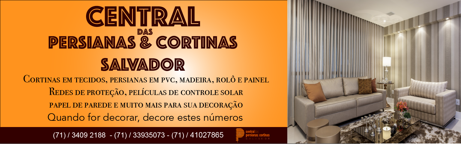 Central das Persianas e Cortinas em Salvador