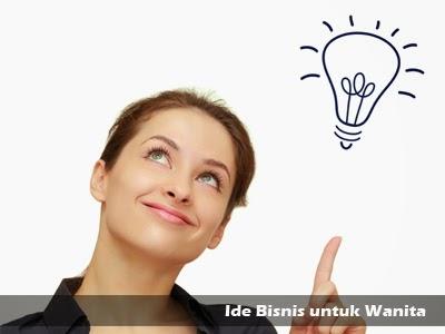 ide bisnis untuk wanita