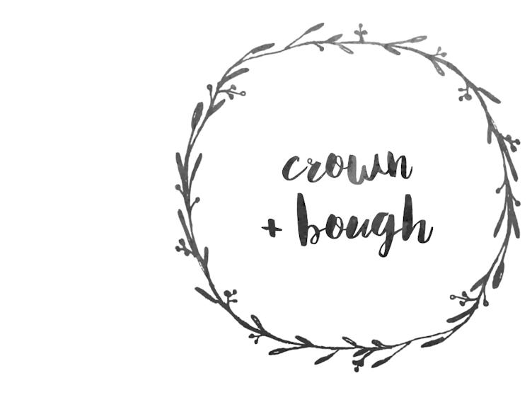 Crown + Bough