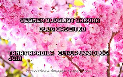 http://adnan-daughter.blogspot.com/2015/01/segmen-bloglist-sakura-blog-qaseh-ku.html