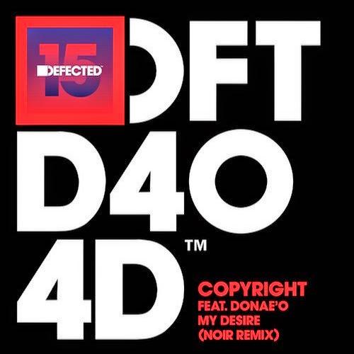 Copyright feat. Donae'O - My Desire (Noir D15 Remix)