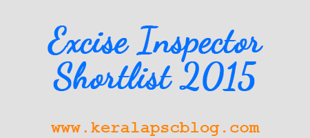 Kerala PSC Excise Inspector Shortlist 2015