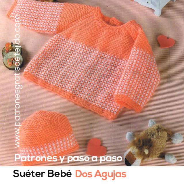 Suéter y Gorro Bebé tejidos con Dos Agujas / Moldes, patrones y paso ...