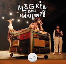 ALEGRIA DE NÁUFRAGOS, DIA 12/07, ÀS 20H, NO TEATRO ÍRACLES PIRES. PRODUÇÃO: SER.TÃO TEATRO