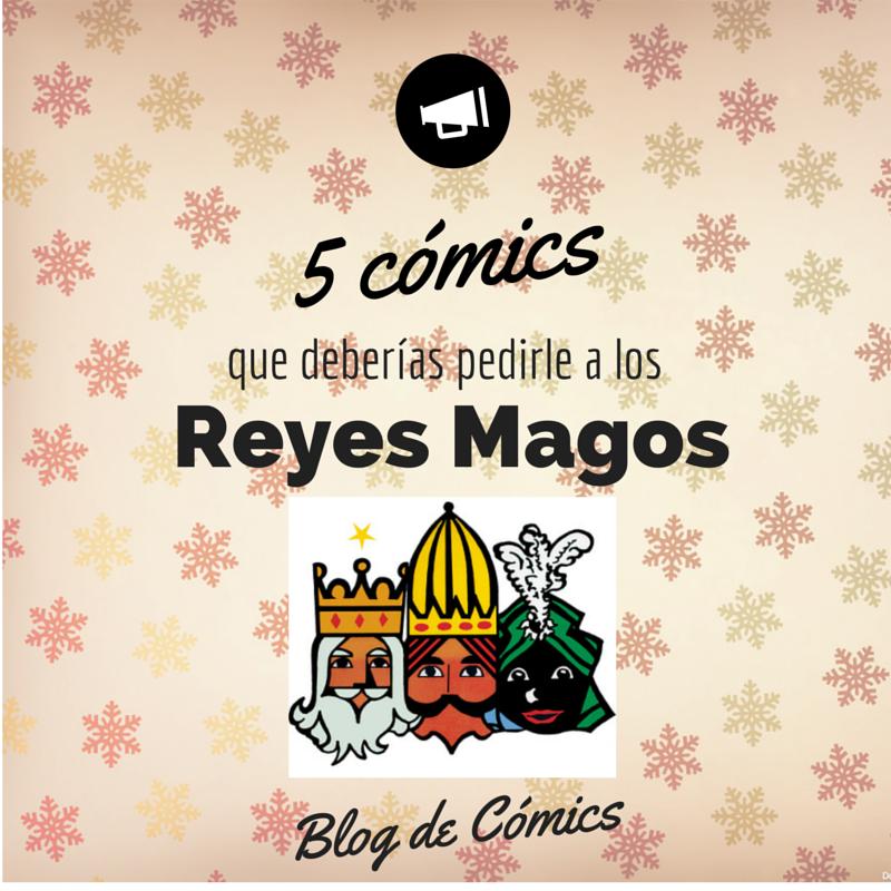 5 comics reyes magos