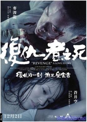Cái Chết Kẻ Phục Thù - Revenge: A Love Story (2010)