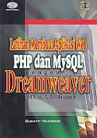 AJIBAYUSTORE  Judul Buku : Latihan Membuat Aplikasi Web PHP dan MySQL dengan Dreamweaver MX (6, 7, 2004) dan 8 Pengarang : Bunafit Nugroho   Penerbit : Gava Media